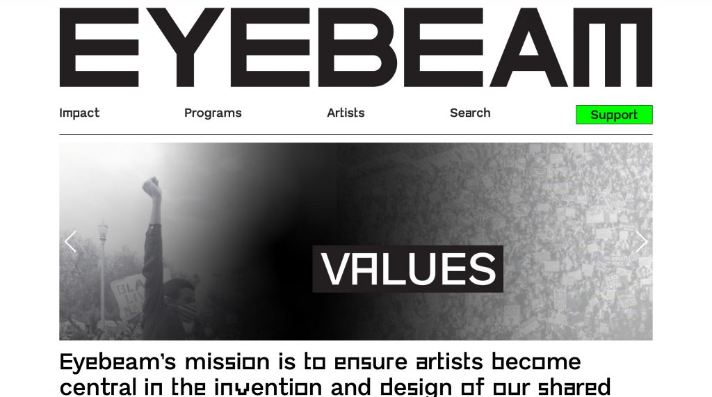"Image of the Eyebeam.org homepage that shows a carousel. The image displayed depicts a person with their fist raised into the air and the text overlay on the image says ""Values"""